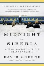 Midnight in Siberia : A Train Journey into the Heart of Russia by David...