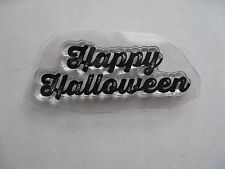 NEW CLEAR MOUNT RUBBER STAMP Saying: HAPPY HALLOWEEN