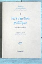 Surréalisme Archives N°2 Vers l'action politique NRF 1988 M.Bonnet A BRETON