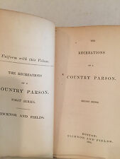 The Recreations of a Country Parson, 1861, Hardcover, Author's Edition