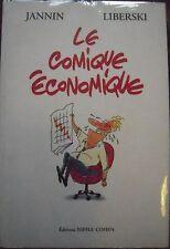 Le Comique Economique  - Stefan Liberski