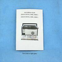ZENITH  Trans-Oceanic. REFURBISH your Royal 3000, 3000-1 & Royal 1000s  BOOKLET.