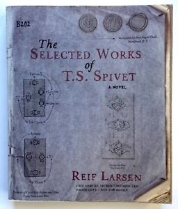 The Selected Works Of T.S. Spivet by Reif Larsen **Signed U.K Uncorrected Proof*