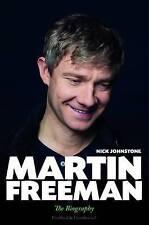 NEW Martin Freeman: The Biography by Nick Johnstone