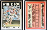 Bryan Little Signed 1986 Topps #346 Card Chicago White Sox Auto Autograph