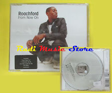 CD Singolo ROACHFORD From now on 2000 SIGILLATO COLUMBIA no lp mc dvd vhs(S14)