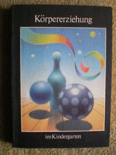 Körpererziehung im Kindergarten - DDR Buch Pädagogik Beschäftigungsbeispiele
