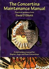 The Concertina Maintenance Manual English Anglo Duet Care Repair Service Book