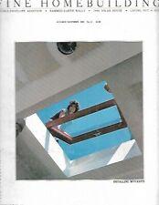 Fine Homebuilding October/November 1982 No. 11 Installing Skylights, Solar House