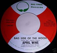 APRIL WINE 7''45 BAD SIDE OF THE MOON MINT CONDITION