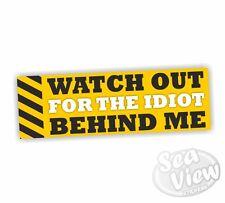 Cuidado con el idiota detrás de mí coche van calcomanía de pegatinas Divertidas pegatina Portón Trasero