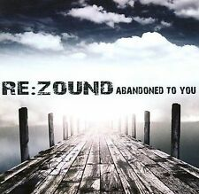 Abandoned to You - Re:Zound (CD, 2008, VSR Music Group) - FREE SHIPPING