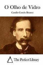O Olho de Vidro by Camilo Castelo Branco (2015, Paperback)
