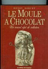 "*  CHOCOLATE MOLD MOULD BOOK COLLECTOR'S ""LE MOULE A CHOCOLAT ""  VINTAGE ANTIQUE"