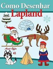 Livros Infantis: Como Desenhar Lapland by amit offir (2015, Paperback)