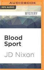 Little Town: Blood Sport by J. D. Nixon (2016, MP3 CD, Unabridged)
