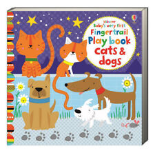 Usborne Baby's Very First Fingertrail Play Book Cats & Dogs (bb) Baggott NEW