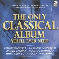 THE ONLY CLASSICAL ALBUM YOU'LL EVER NEED various (2X CD, compilation) classical