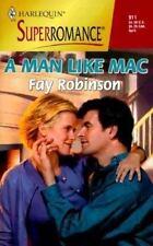 Harlequin Superromance: A Man Like Mac Bk. 911 by Fay Robinson (2000, Paperback)
