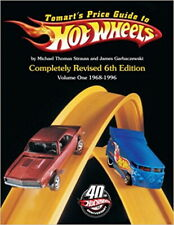 Tomart's Hot Wheels Price Guide 6th Edition Volume 1