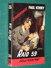 "Raid 59 Paul KENNY ""Fleuve Noir"" n° 205 ed. 1959"