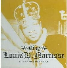 Louis H. Narcisse - It's So Nice to Be Nice [New CD]