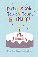 Puzzles for You on Your Birthday - 19th January by Clarity Media (2014,...