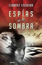 NEW Espias en la sombra (Spanish Edition) by Laurent Vachaud