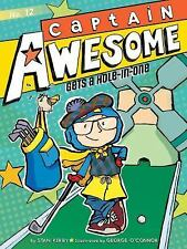 Captain Awesome: Captain Awesome Gets a Hole-In-One 12 (2014, Paperback)