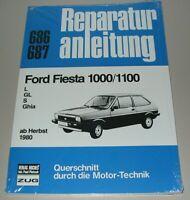 Reparaturanleitung Ford Fiesta 1000 / 1100 L / GL / S / Ghia ab Herbst 1980 Buch