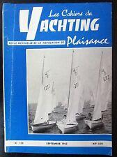 BATEAUX VOILES PLAISANCE CAHIERS DU YACHTING N° 130 de 1962 PLAN CANOT DE MER