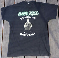 Vintage Over Kill We Don't Care What You Say Black Xl F You Thrash Overkill
