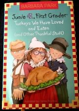 Junie B. , First Grader #28: Turkeys We Have Loved and Eaten (Hardcover) NEW