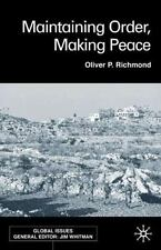 Maintaining Order, Making Peace (Global Issues)-ExLibrary