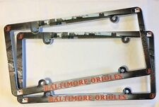 Lot of 2 Baltimore Orioles Car Truck License Plate Frames NEW - THIN PROFILE