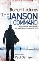 Garrison, Paul, Ludlum, Robert, Robert Ludlum's The Janson Command, Very Good Bo