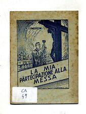A.Comerson#LA MIA PARTECIPAZIONE ALLA MESSA#Fratelli della Sacra Famiglia 1944