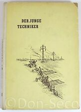 Der junge Techniker. Ein Helfer für Mädchen und Jungen. Zweiter Band DDR 1953