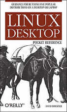 Linux Desktop Pocket Guide: Advice for Running Five Popular Distributions on a D