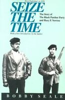 Seize the Time : The Story of the Black Panther Party and Huey P. Newton, Pap...