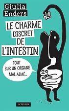Le charme discret de l'intestin : Tout sur un organe mal a...   Livre   état bon