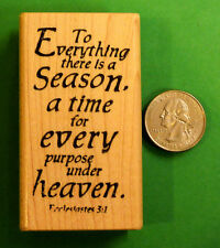 Ecclesiastes 3:1 - Religious Rubber Stamp, Wood Mounted