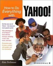 How to Do Everything with Yahoo! by Alan Neibauer (2000, Paperback)