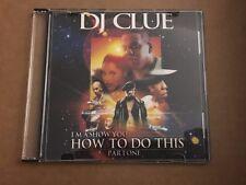 DJ CLUE? I'ma Show You How To Do This Pt.1 CLASSIC NYC Mixtape CD Mix
