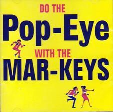 THE MAR-KEYS - DO THE POP-EYE WITH THE MAR-KEYS (NEW SEALED CD)