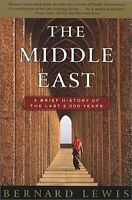 Middle East : A Brief History of the Last 2,000 Years by Lewis, Bernard W.