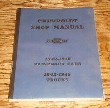 1942-1948 Chevrolet Passenger Cars & Trucks Shop Manual Chevy 43 44 45 46 47 48
