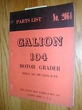 Galion 104 PARTS MANUAL BOOK CATALOG MOTOR GRADER GUIDE LIST No. 2064 very nice