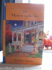 ~*~Mystery at the Inn~*~Tales from Grace Chapel Inn - HC Book by Carolyne Aarsen