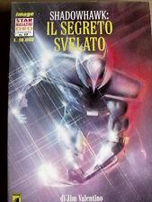 Shadowhawk: Il Segreto svelato - Star Magazine Oro n°17 ed. Star Comics  [G.202]